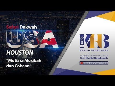 [HOUSTON] Mutiara Musibah dan Cobaan