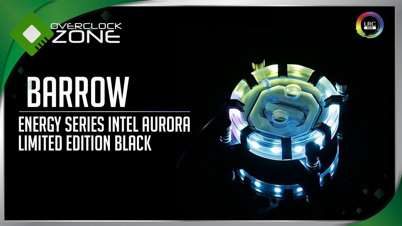 รีวิว BARROW Energy Series Aurora : RGB Water Block