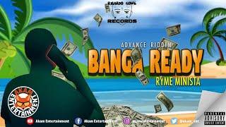 Ryme Minista - Banga Ready [Advace Riddim] June 2020