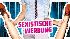 Sexistische Werbung NACHGESTELLT!