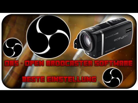 Die Besten/Perfekten Einstellungen für OBS [Open Broadcaster Software] - Tutorial - [German/Deutsch]