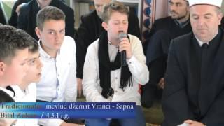 Tradicionalni mevlud džemat Vitinica Sapna Bilal Zukan ilahije i kaside 4 3 2017 g