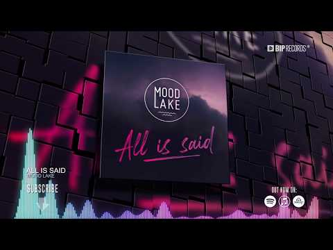 MOOD LAKE - All Is Said (Official Music Video Teaser) (HD) (HQ)