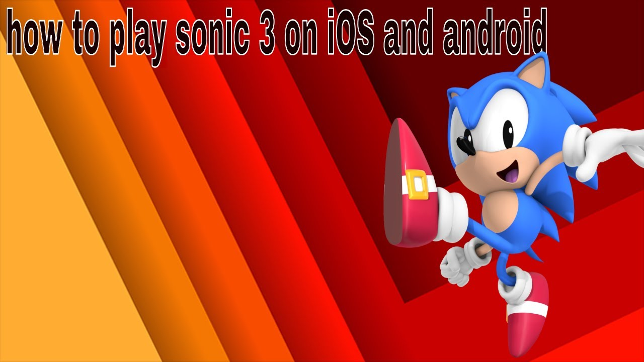 How To Play Sonic 3 On iOS Or Android (not clickbait)
