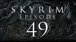 Let's Play Skyrim - EP 49 - Meridia's Beacon