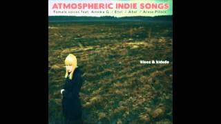 Hold Me Tight - ATMOSPHERIC INDIE SONGS