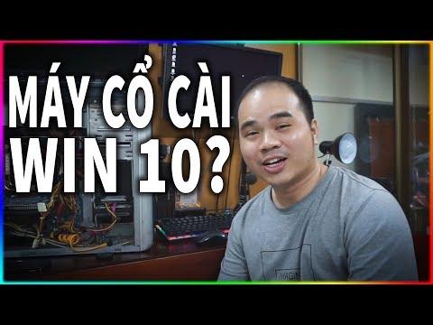 Máy Cổ Có Cài được Win 10 Không?