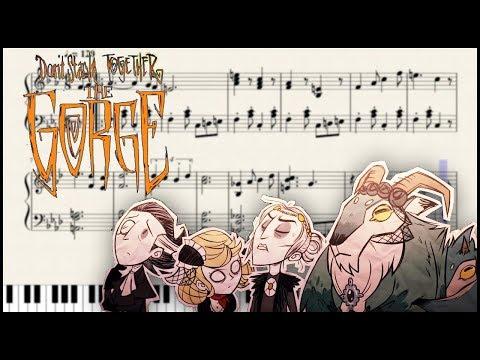 Don't Starve ~ The Gorge BGM | Piano Arrangement