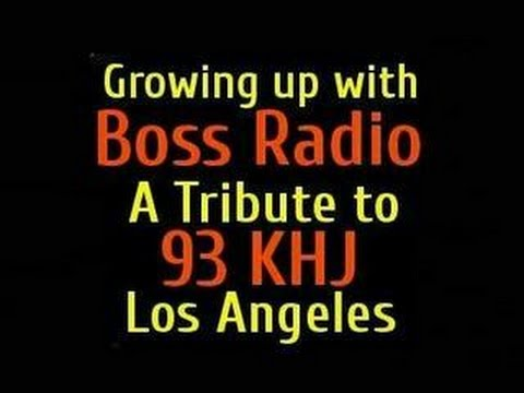 93 KHJ Boss Radio Los Angeles 1965 to 1970 Growing up with the Boss Jocks
