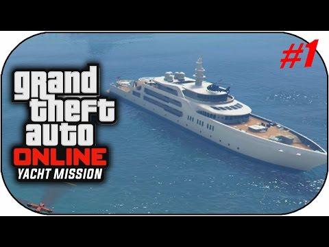 GTAV Online-(DLC Yacht De Luxe) Mission Protection Part1