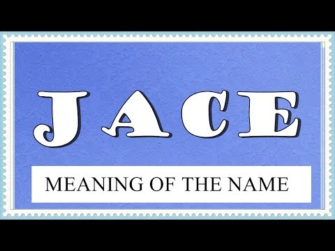 MEANING OF THE NAME JACE WITH FUN FACTS AND HOROSCOPE