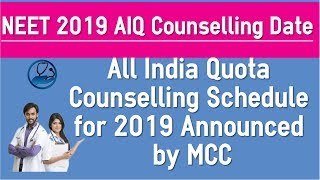 NEET 2019 All India Counselling Schedule Released by MCC - AIQ Latest News