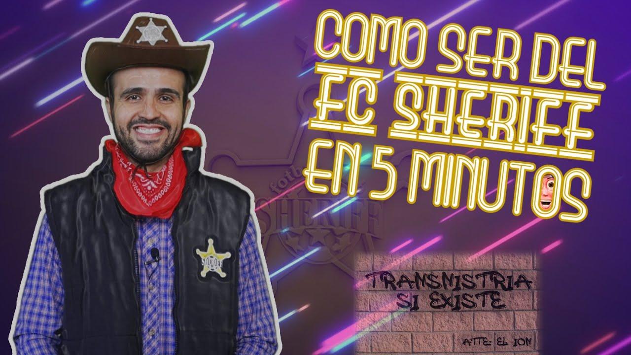COMO SER DEL SHERIFF EN 5 MINUTOS (o menos)