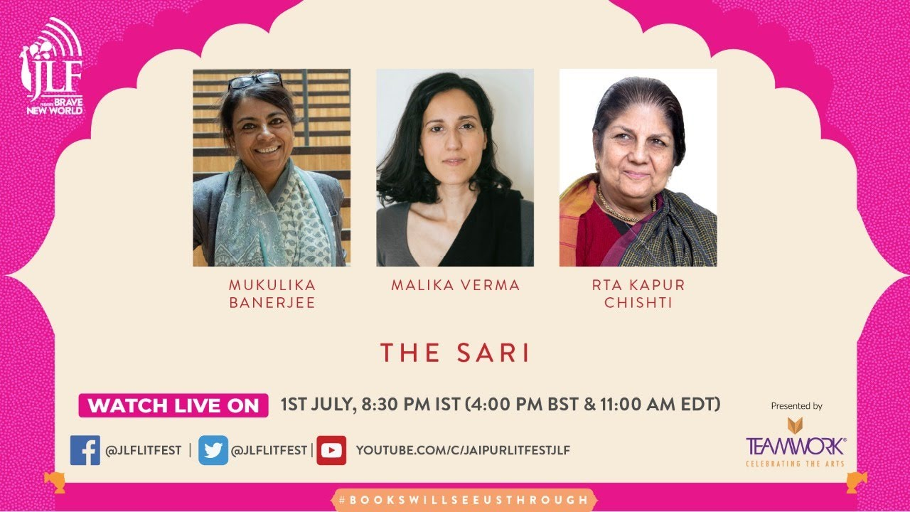 Download The Sari:  Mukulika Banerjee and Malika Verma in conversation, introduced by Rta Kapur Chishti
