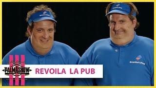 Revoilà la pub - Palmashow