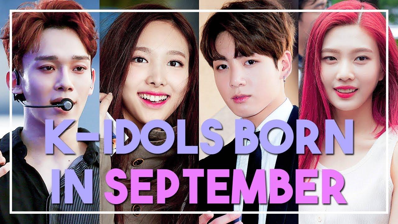 K Idols Born In September Youtube