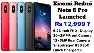 Xiaomi Redmi Note 6 Pro with Dual Selfie and Rear Cameras, Display Notch Launched in India