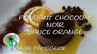 Fondant chocolat noir et sauce orange