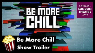 Be More Chill - Show Trailer