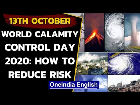 International day for disaster risk reduction 2020: How to reduce the risk | Oneindia News