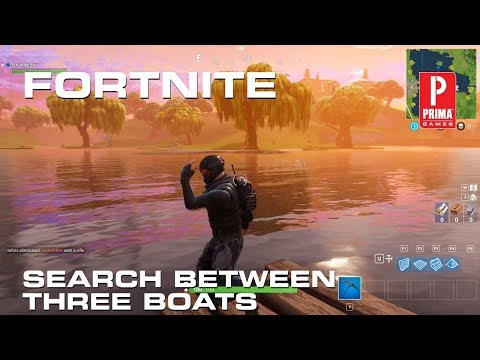 Fortnite - Search Between Three Boats Challenge