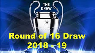 UEFA Champions League round of 16 Official DRAW 2018/19 result | UCL Fixture