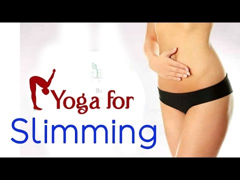 Yoga For Slimming - The Various Asanas For Slimming - Let Go Series