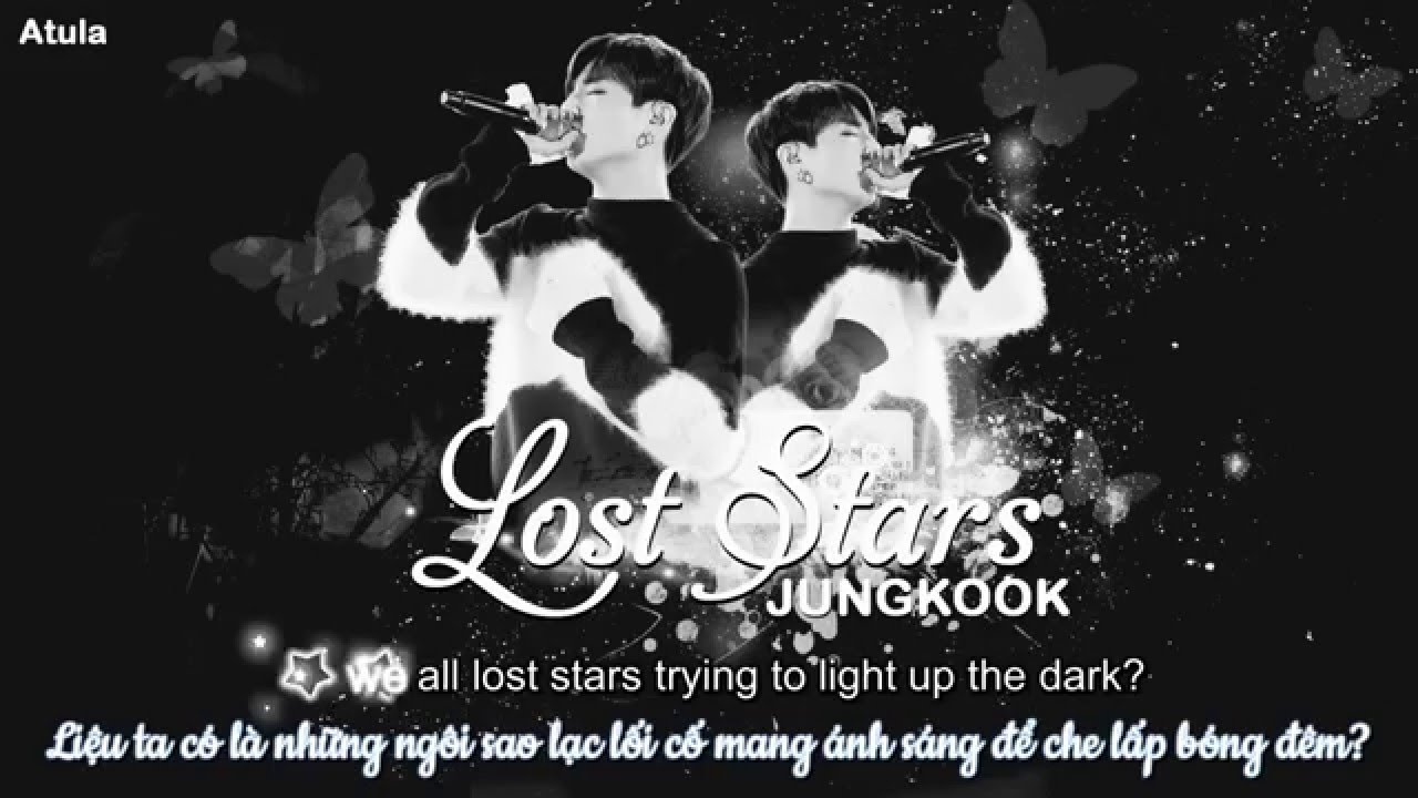 [Vietsub+Kara] Lost Stars - BTS Jungkook (Cover, Original by Adam Levine) - YouTube