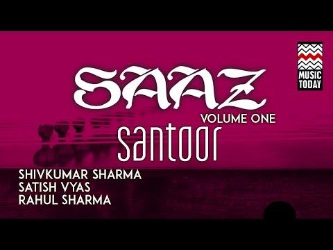Saaz Santoor | Vol 1 | Audio Jukebox | Instrumental | Classical | Pt. Shivkumar Sharma Mp3