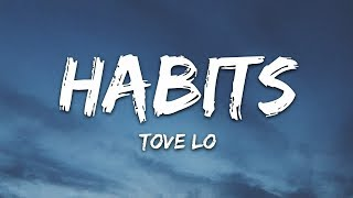 Tove Lo - Habits (Stay High) (Lyrics)