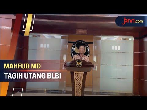 Total Tagihan BLBI Mencapai Rp 110 Triliun, Mahfud MD: Segera Bayar!