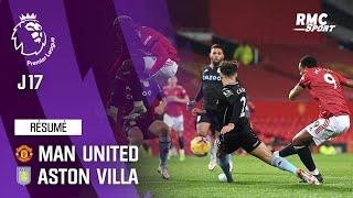 Résumé : Manchester United 2-1 Aston Villa - Premier League (J17)