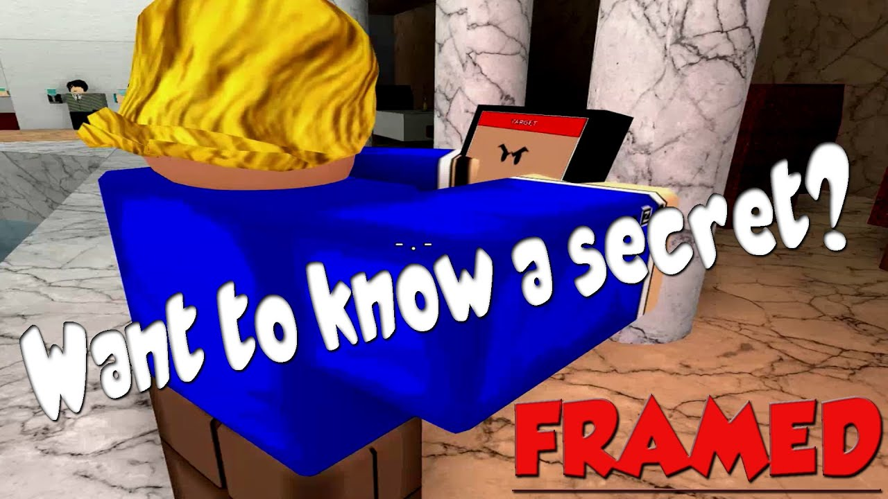 Want to know a secret? | ROBLOX: Framed - YouTube