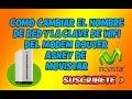 Download CAMBIAR EL NOMBRE Y LA CLAVE WIFI DEL MODEM ASKEY TCG220 DE MOVISTAR