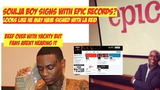 Soulja boy signs epic records deal? la reid epic records newest artist? | jordantowernews