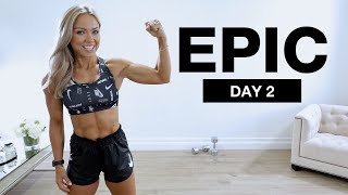DAY 2 Of EPIC   Bodyweight & Dumbbell Upper Body Workout