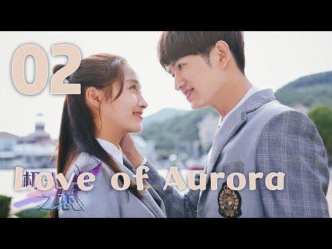 Love of Aurora 02(Guan Xiaotong,Ma Ke)