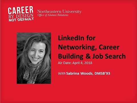 Career by Design: LinkedIn for Networking, Career Building & Job Search