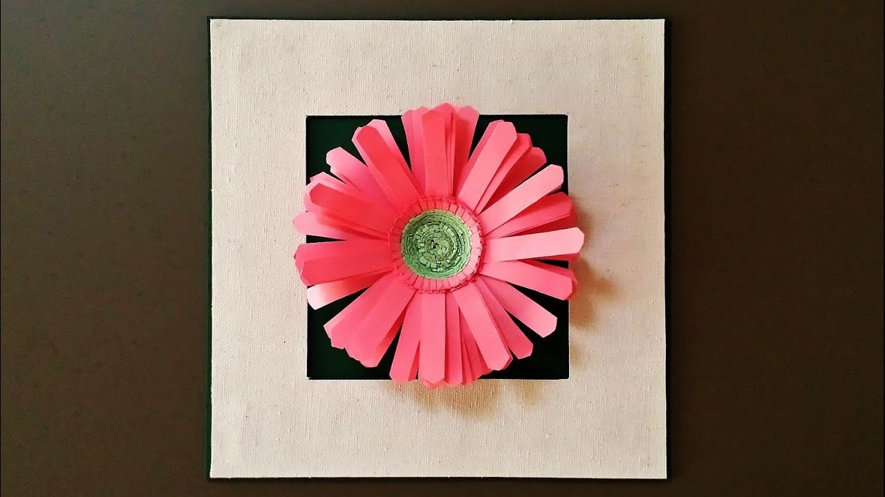 Paper flower in a frame - learn how to make a framed Gerbera daisy ...