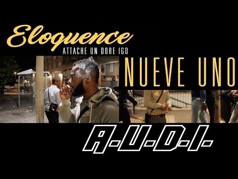 Youtube: ELOQUENCE – A.U.D.I. (Attache un doré Igo)
