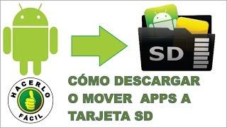 Cómo Descargar o Mover Aplicaciones a Tarjeta SD Sin Root Ni Programas( Androide) | Hacerlo Fácil thumbnail