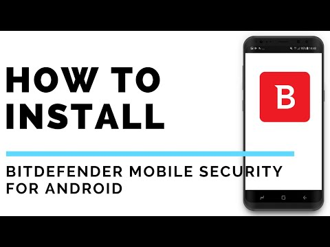 How To Install Bitdefender Mobile Security For Android