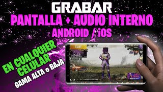Como Grabar la Pantalla y el Audio interno en Android No ROOT