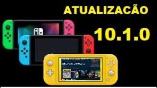 Atualização 10 1 0 do Nintendo Switch e Como Está o Desbloqueio