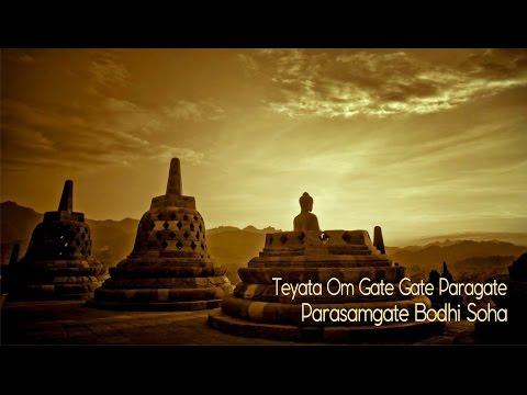 Teyata Om Gate Gate Paragate Parasamgate Bodhi Soha | Praja Paramita Heart Mantra -Buddha