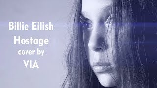 Billie Eilish - Hostage  / cover by VIA (oliVIA tomczak)
