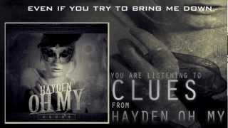 Hayden, Oh My - Clues (Ft. Aaron Matts of Betraying The Martyrs) [Lyrics] *HD*