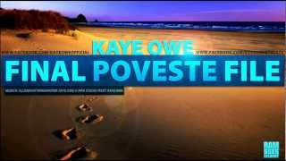 Kaye Owe - Final Poveste File