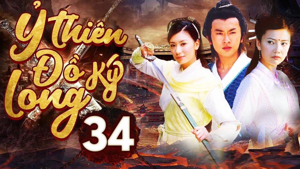Phim Hay | Ỷ Thiên Đồ Long Ký – Tập 34 | Full HD | PhimTV