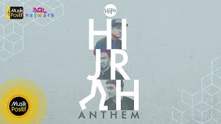 HIJRAH Anthem - HIRO (Official Video Lyric)